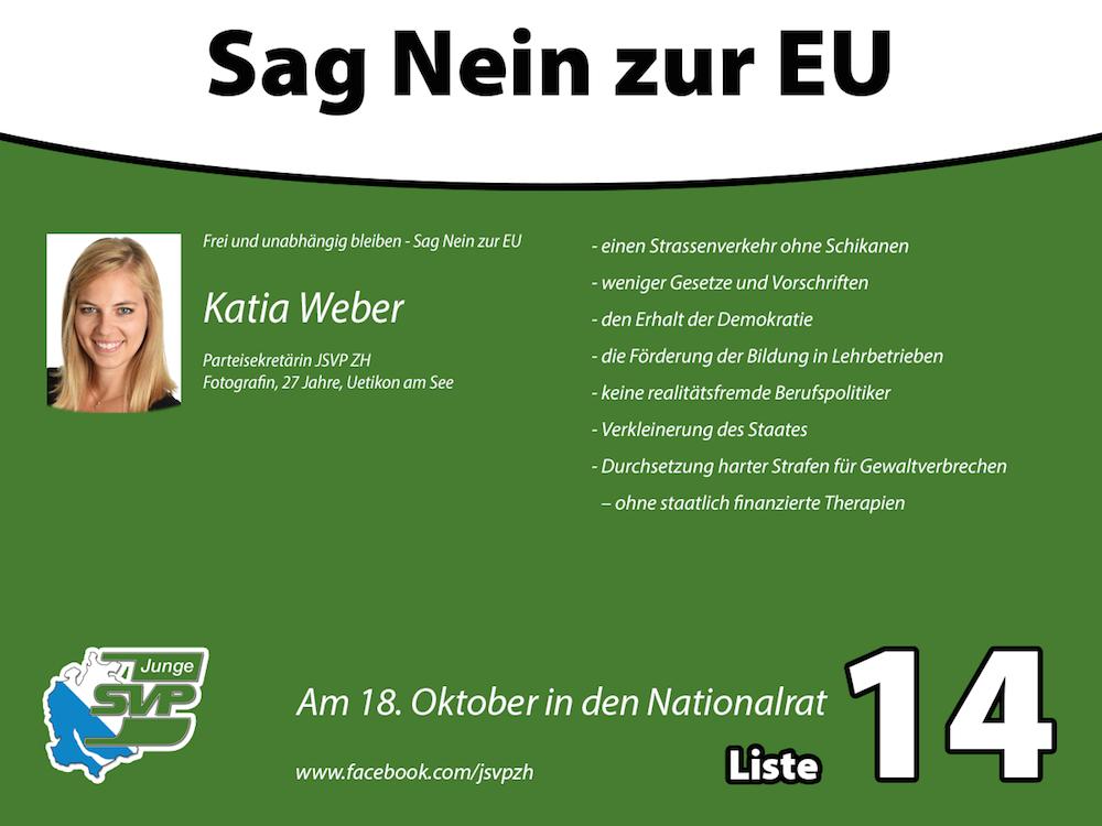 Wahlplakat von Katia Weber (Junge SVP)